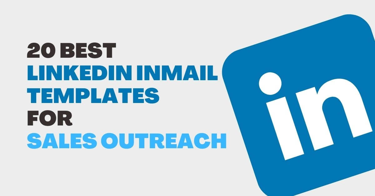 20 Best LinkedIn InMail Templates to Increase Replies – 2021