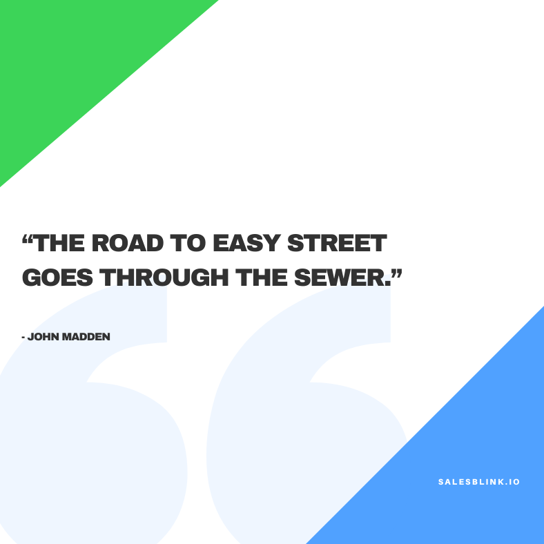inspirational quote by John Madden