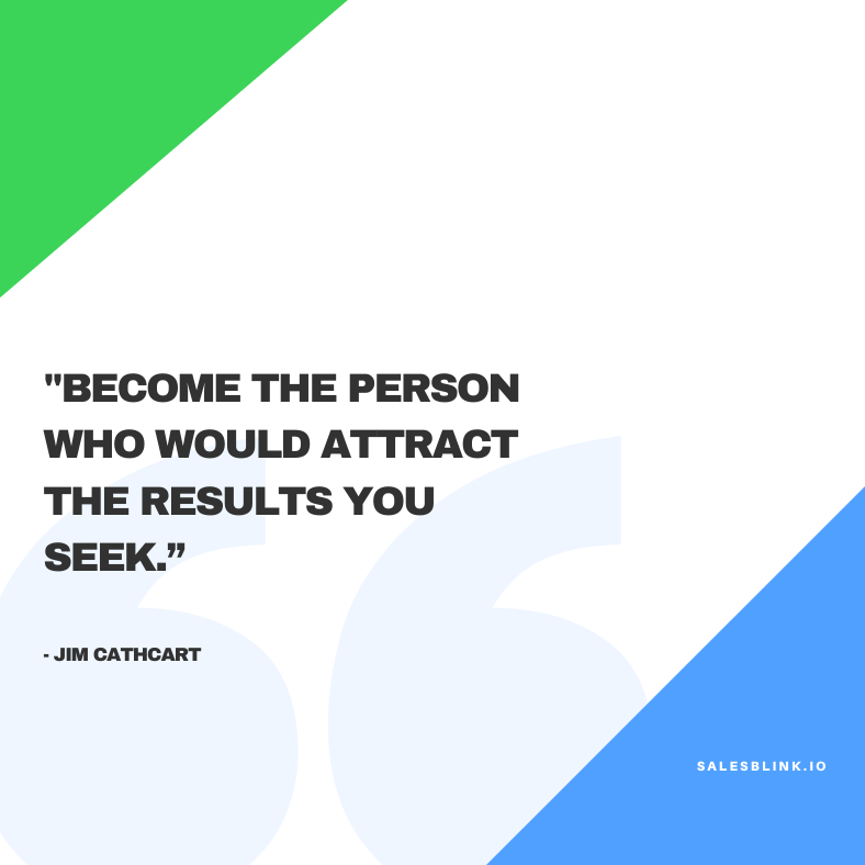 motivational quote by Jim Cathcart