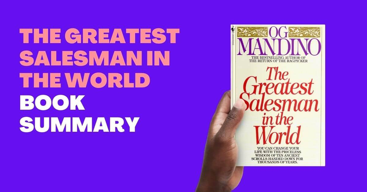 The Greatest Salesman in the World – Book Summary