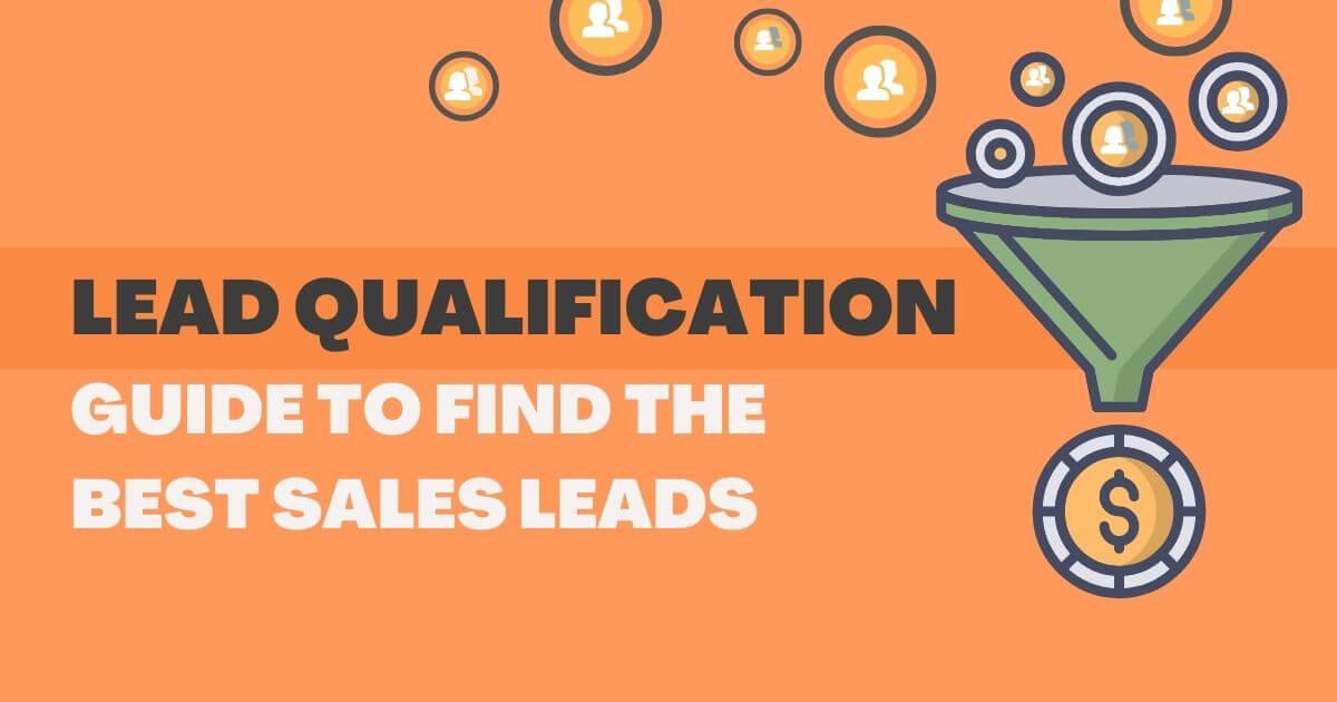 Lead Qualification Guide – Get Best Sales Leads
