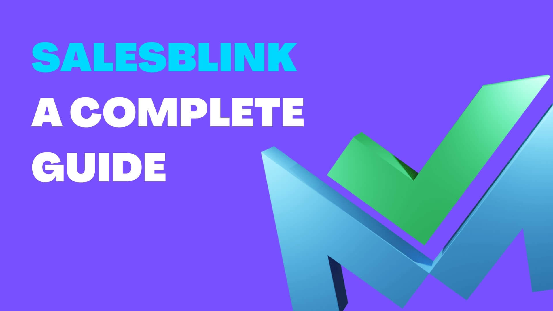 SalesBlink: A Complete Guide to Automated Cold Outreach