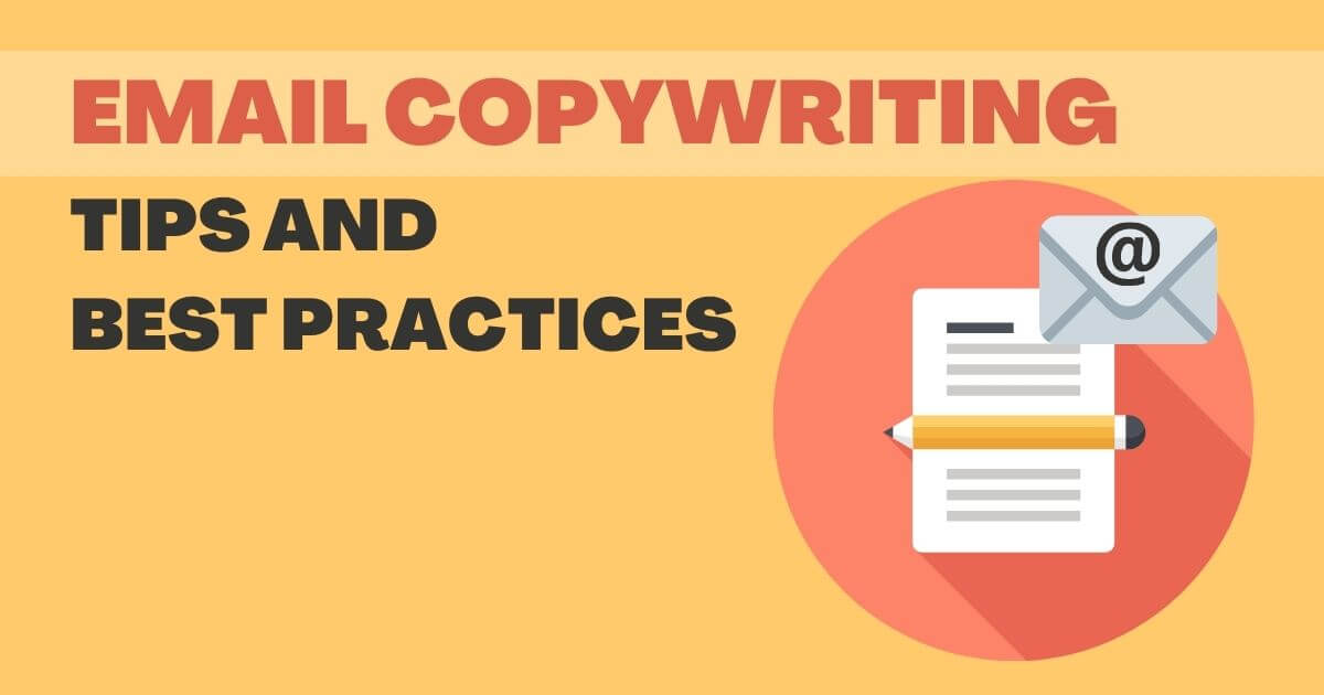 Email Copywriting: Tips and Best Practices
